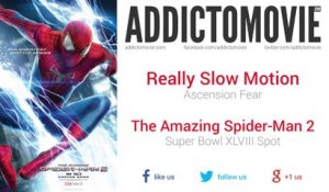 The Amazing Spider-Man 2 - Super Bowl XLVIII Spot Part 2 Music (Really Slow Motion - Ascension Fear)