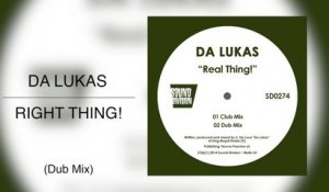 Da Lukas - Right Thing! (Dub Mix)