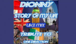 Dionny - Story Of My Life Like ( Mix - Tribute to One direction )