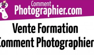 Vente de la formation comment-photographier
