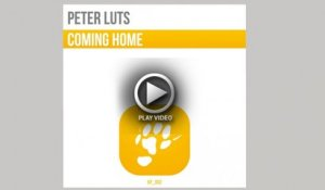 Peter Luts - Coming Home [OFFICIAL VIDEO TEASER]