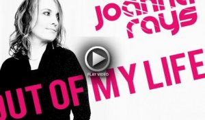 Joanna Rays - Out of My Life [Official Video Teaser]