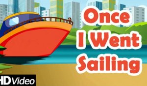 Once I went sailing - Summer Song! | Nursery Rhymes, Children Song | Play Nursery Rhymes