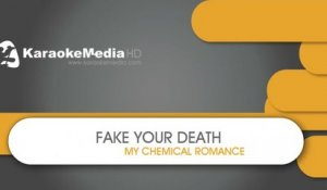 Fake Your Death - My Chemical Romance - KARAOKE HQ