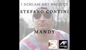 I Scream Art Project  Ft. Stefano Contini - Mandy (cover)