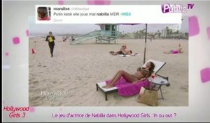 Public Zap : Le jeu d'actrice de Nabilla dans Hollywood Girls 3 : In ou out ?