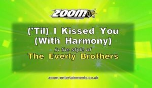 Zoom Karaoke - ('Til) I Kissed You (With Harmony) - The Everly Brothers