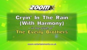 Zoom Karaoke - Cryin' In The Rain (With Harmony) - The Everly Brothers