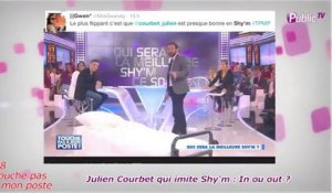 Public Zap : Julien Courbet qui imite Shy'm : In ou out ?