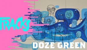 Doze Green - Tracks ARTE