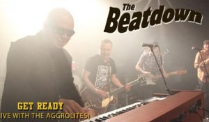 The Beatdown - Get Ready (Live - with The Aggrolites)