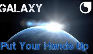 Galaxy - Put Your Hands Up (Original Extended)