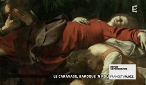 Le Caravage, baroque'n roll