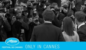 ONLY IN CANNES day11 - Cannes 2015