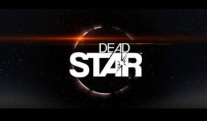 Dead Star - Trailer d'annonce