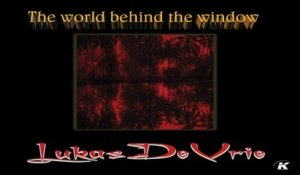 LUKAS DE VRIE - THE WORLD BEHIND THE WINDOW the album