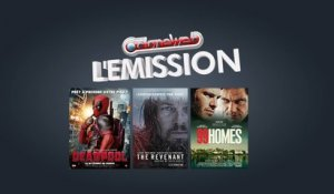 CloneWeb l'Emission n°54 : Deadpool, The Revenant, 99 Homes