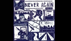 Never Again - Same Old Story