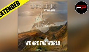 U-Phoria Ft. Dlane - We Are The World (Dub Extended)