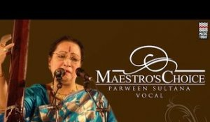 Maestro's Choice: Parween Sultana | Audio Jukebox | Vocal | Classical