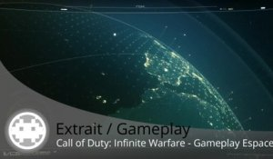 Extrait / Gameplay - Call of Duty: Infinite Warfare (Gameplay Campagne sur PS4)