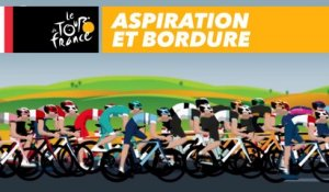 Guide du Tour de France : aspiration et bordures
