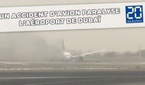 Un accident d'avion à Dubaï paralyse le plus grand aéroport du monde