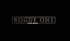 Rogue One : A Star Wars Story - Bande-annonce 1 (VO)