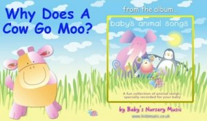 Baby's Nursery Music - Why Does A Cow Go Moo?