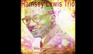 Ramsey Lewis Trio - What Are You Doing New Year's Eve (1961)