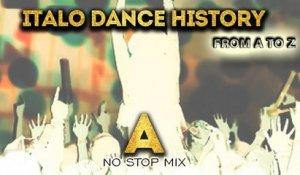 Various Artists - Italo Dance History From A to Z - A no stop mix