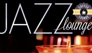 Jazz Lounge : Smooth Jazz & Piano Bar to Chill