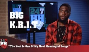 Big K.R.I.T. - The Vent Is One Of My Most Meaningful Songs (247HH Exclusive) (247HH Exclusive)