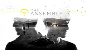 The Assembly - Bande-annonce de lancement
