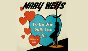 Mary Wells - The One Who Really Loves You - Full Album