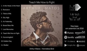 Arthur Matos - Teach Me How to Fight