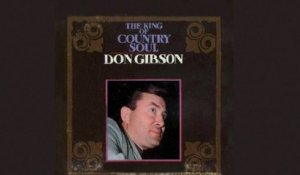 Don Gibson - The King Of Country Soul - Full Album