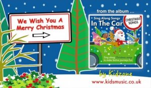 Kidzone - We Wish You A Merry Christmas