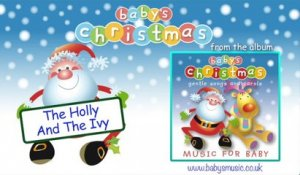 Baby's Nursery Music - The Holly And The Ivy