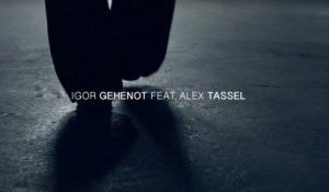 Igor Gehenot feat. Alex Tassel - Sleepless Night - Official Video