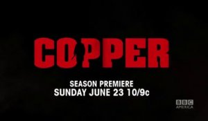 Copper - Promo saison 2