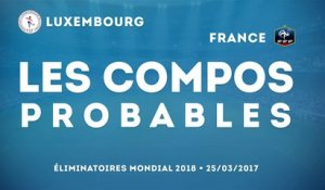 Luxembourg-France : les compos probables