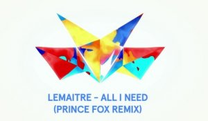 Lemaitre - All I Need