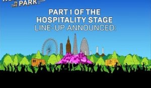 Hospitality In The Park: Hospitality Stage Line-Up Part 1