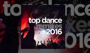 VV.AA - Top Dance Remixes 2016