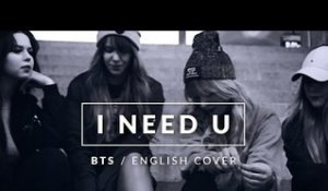 BTS - I NEED U [ENGLISH COVER MV]