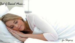 VA - Best of Classical Music for Sleeping -Very famous classical pieces for relaxing and calming