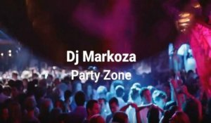 Dj Markoza - Party Zone