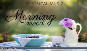 Various Artists - Morning Mood | Classical Music