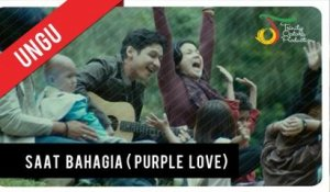 UNGU feat. Andien - Saat Bahagia (OST Purple Love) | Official Video Clip